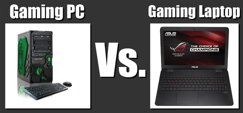 gaming pc vs gaming laptop