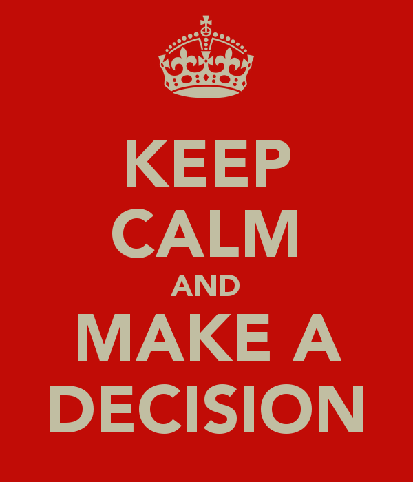 keep-calm-and-make-a-decision-11