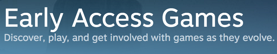 early access on steam